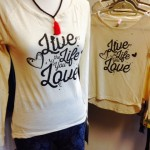 live the life you love shirts